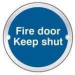 Fire Door Keep Shut – Satin Anodised Aluminium