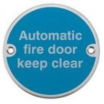 Automatic Fire Door Keep Clear – Satin Anodised Aluminium